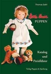 Käthe Kruse Puppen - Katalog und Preisführer, Thomas Dahl