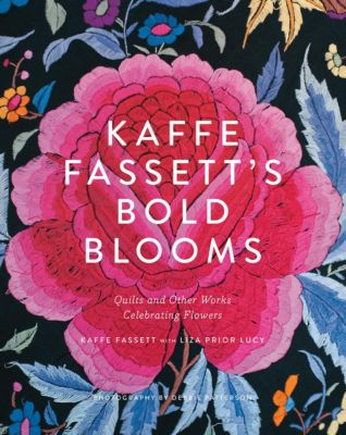 Kaffe Fassett's Bold Blooms, Kaffe Fassett, Liza Prior Lucy