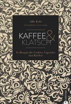 Kaffee & Klatsch - Silke Kobr |