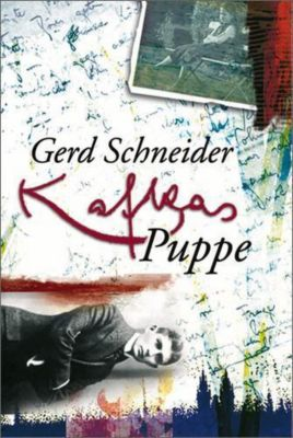 Kafkas Puppe, Gerd Schneider