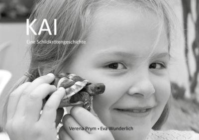 KAI - Eine Schildkrötengeschichte, Verena Prym