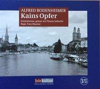 Kains Opfer, 1 MP3-CD, Alfred Bodenheimer