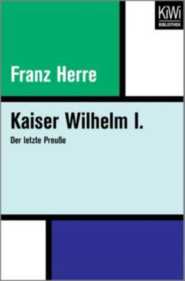 Kaiser Wilhelm I., Franz Herre