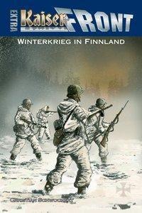 Kaiserfront extra, Winterkrieg in Finnland - Christian Schwochert |