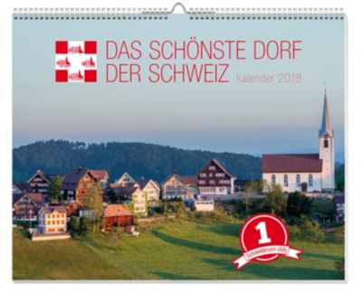 Kalender 2018: Das schönste Dorf der Schweiz