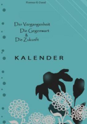 Kalender - Florence Ow. |