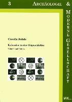 Kalender in der Urgeschichte, Claudia Rohde