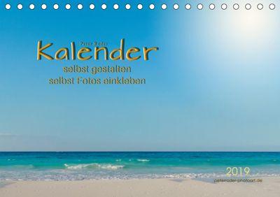 Kalender - selbst gestalten, Fotos selbst einkleben (Tischkalender 2019 DIN A5 quer), Peter Roder