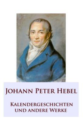 Kalendergeschichten, Johann Peter Hebel