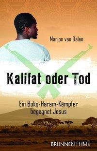 Kalifat oder Tod - Marjon van Dalen pdf epub