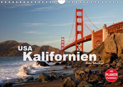 Kalifornien USA (Wandkalender 2019 DIN A4 quer), Peter Schickert