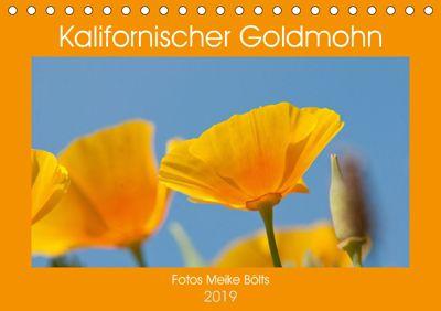 Kalifornischer Goldmohn (Tischkalender 2019 DIN A5 quer), Meike Bölts