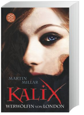 Kalix - Werwölfin von London, Martin Millar