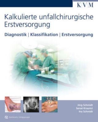 Kalkulierte unfallchirurgische Erstversorgung, Jörg Schmidt, Senat Krasnici, Ina Schmidt
