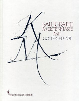Kalligrafie Meisterklasse - Gottfried Pott |