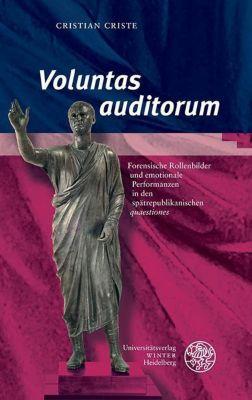 Kalliope - Studien zur griechischen und lateinischen Poesie: ,Voluntas auditorum', Cristian Criste