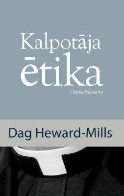 Kalpotāja Ētika, Dag Heward-Mills