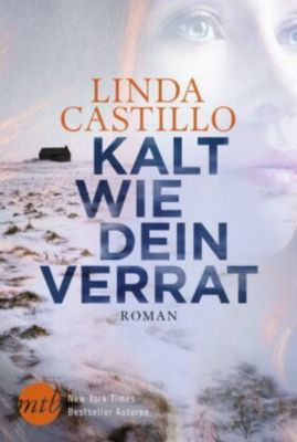 Kalt wie dein Verrat, Linda Castillo