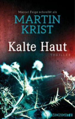 Kalte Haut, Martin Krist