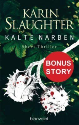 Kalte Narben, Karin Slaughter