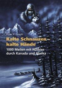 Kalte Schnauzen - Kalte Hände, Dieter W. Zirngibl