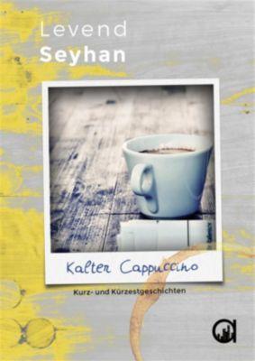 Kalter Cappuccino, Levend Seyhan