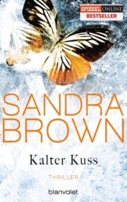 Kalter Kuss, Sandra Brown