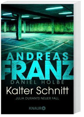 Kalter Schnitt, Andreas Franz, Daniel Holbe