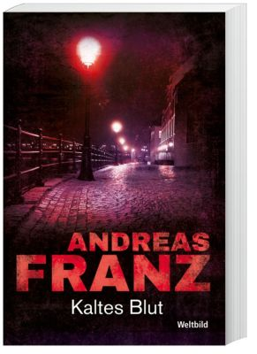 Kaltes Blut, Andreas Franz