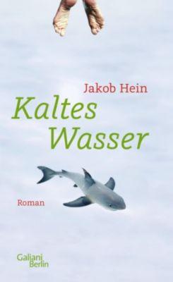 Kaltes Wasser, Jakob Hein