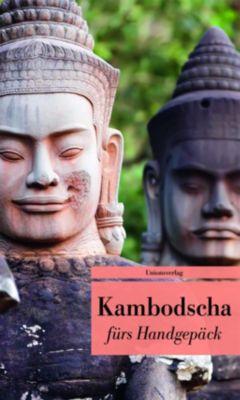Kambodscha fürs Handgepäck