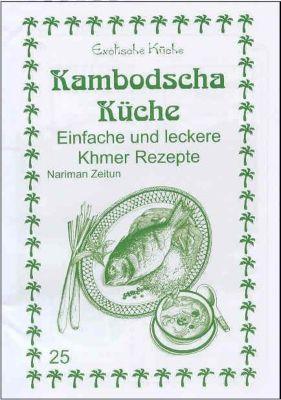 Küche Kambodscha | Kambodscha Kuche Buch Jetzt Bei Weltbild At Online Bestellen