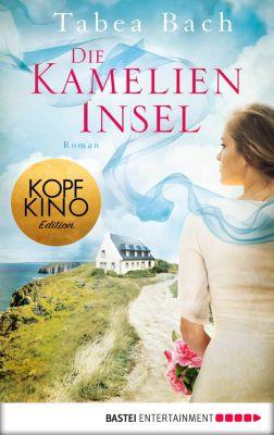 Kamelien-Insel: Die Kamelien-Insel, Tabea Bach