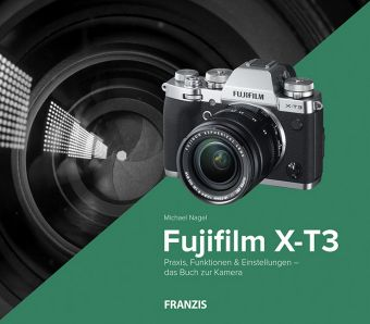 Kamerabuch Fujifilm X-T3 - Michael Nagel pdf epub