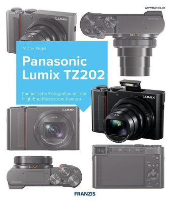 Kamerabuch Panasonic LUMIX TZ202, Michael Nagel