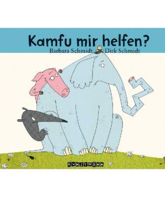 Kamfu mir helfen?, Barbara Schmidt, Dirk Schmidt