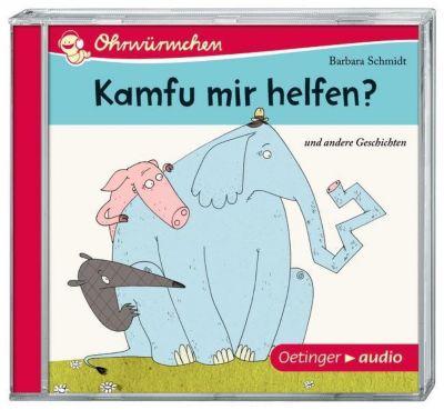 Kamfu mir helfen? und andere Geschichten, 1 Audio-CD, Barbara Schmidt