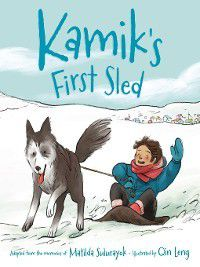 Kamik's First Sled, Matilda Sulurayok