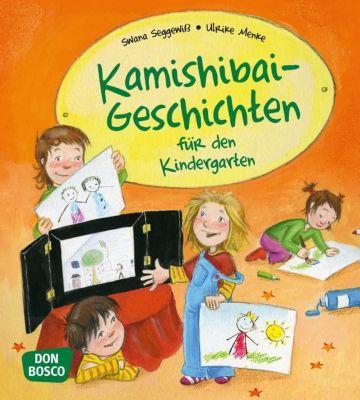 Kamishibai-Geschichten für den Kindergarten, Swana Seggewiß, Ulrike Menke