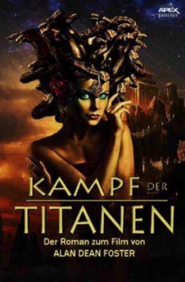 KAMPF DER TITANEN - Alan Dean Foster |