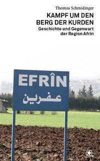 Kampf um den Berg der Kurden, Thomas Schmidinger