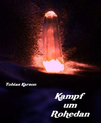Kampf um Rohedan, Tobias Karson
