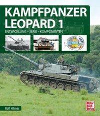 Kampfpanzer Leopard 1 - Rolf Hilmes |
