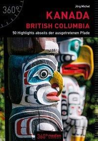 Kanada - British Columbia - Jörg Michel |