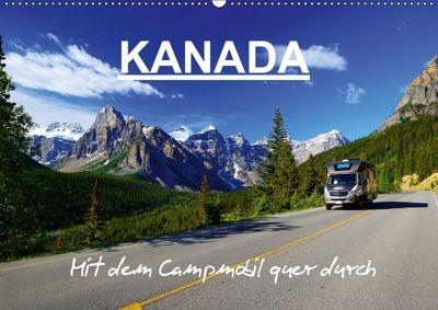 KANADA - Mit Campmobil quer durch (Wandkalender 2019 DIN A2 quer), Hans-Gerhard Pfaff