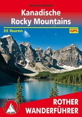 Kanadische Rocky Mountains - Verena Schmidt |