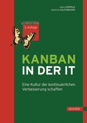 Kanban in der IT, Klaus Leopold, Siegfried Kaltenecker