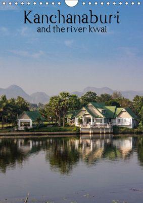 Kanchanaburi and the river kwai (Wall Calendar 2019 DIN A4 Portrait), Kevin Mcguinness