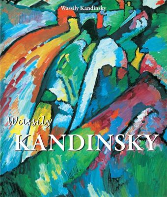 Kandinsky, Wassily Kandinsky