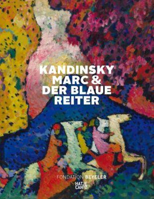 Kandinsky, Marc und der Blaue Reiter, Ulf Küster
